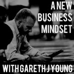 A New Business Mindset Podcast