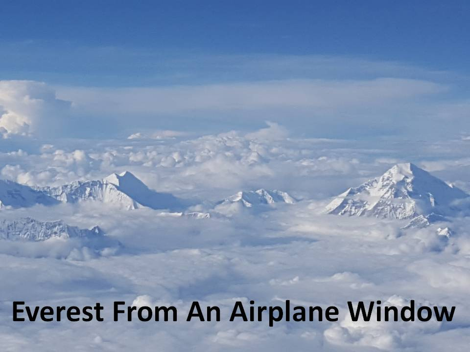 Trip To India 2016 - Everest From An Airplane Window 160726
